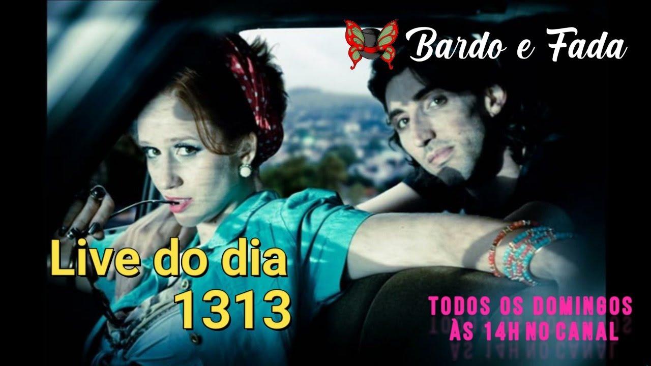 Live do dia 1313 / Bardo E Fada Nômade