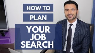 How to Plan Your Job Search and Find a Job Faster?