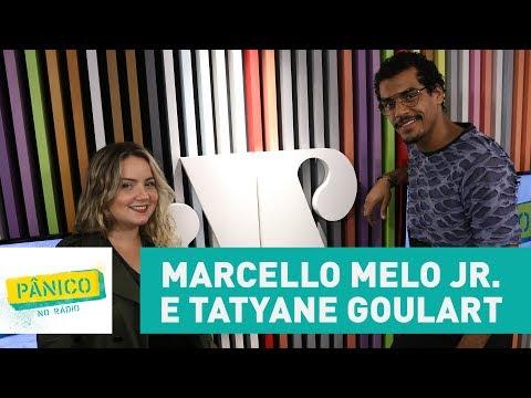 Marcello Melo Jr. e Tatyane Goulart - Pânico - 07/06/17