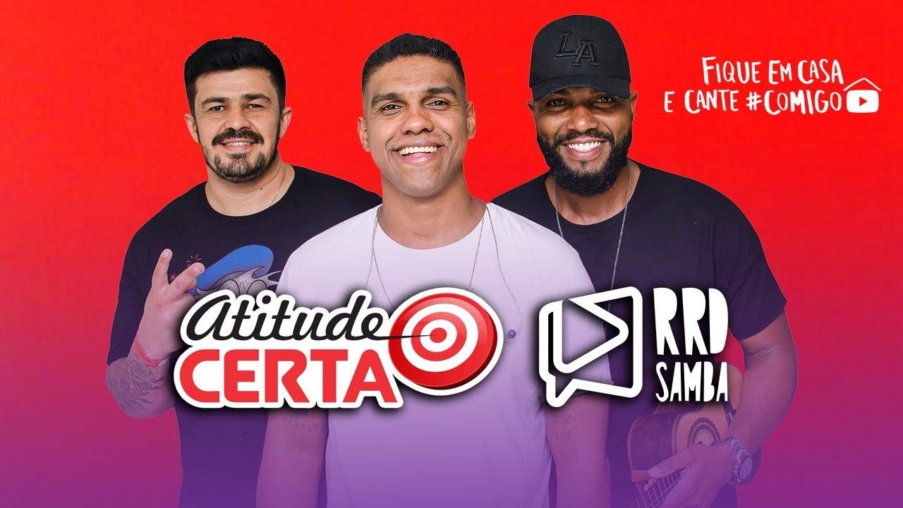 Grupo Atitude Certa no RRD Samba | #FiqueEmCasa e Cante #Comigo