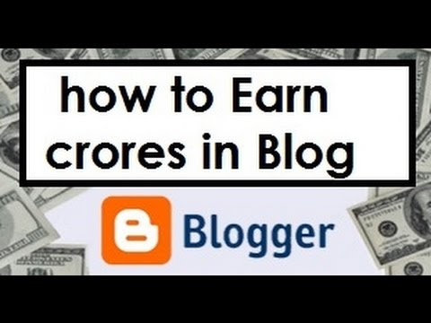 how to make money from blog in hindi ! Complete Guide of blogger