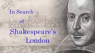 In Search of Shakespeare s London