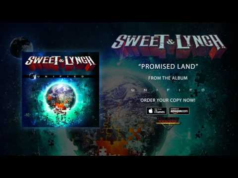 "Sweet & Lynch - ""Promised Land"" (Official Audio)"