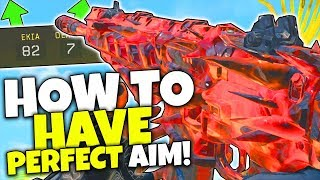 How To Have PERFECT AIM in BO4.. (Tips to Improve Accuracy) - Black Ops 4 Gameplay