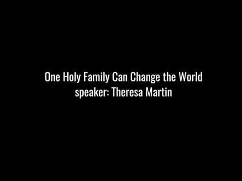 One Holy Family Can Change the World