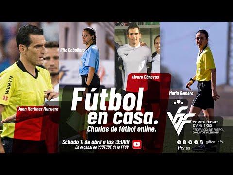 Fútbol en casa - Juan Martínez Munuera, María Romero, Álvaro Cánovas y Rita Cabañero