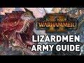 Total War: Warhammer 2 || Lizardmen Army Guide