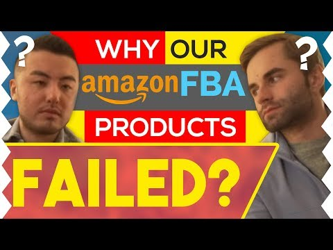Why our Amazon FBA products failed...