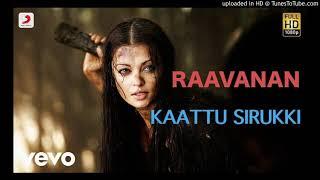 Kaattu Sirukki Raavanan.mp3