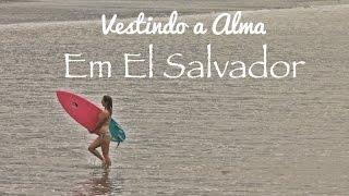 Surf Trip em EL SALVADOR