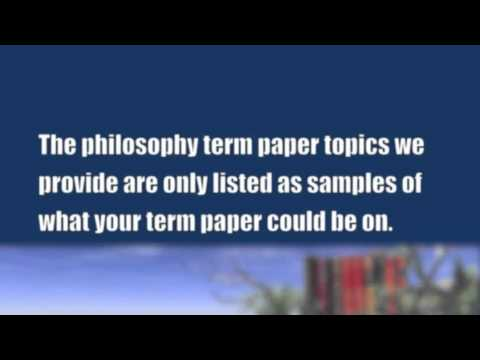 philosophy term paper topics