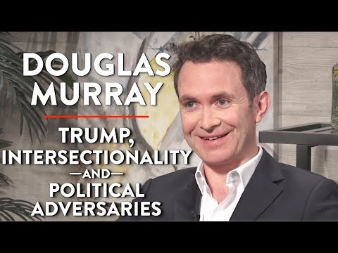 Douglas Murray on Trump, Intersectionality, and Political Adversaries (Pt. 1)