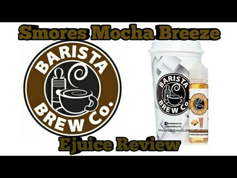 Barista Brew Co Smores Mocha Breeze| Ejuice Review
