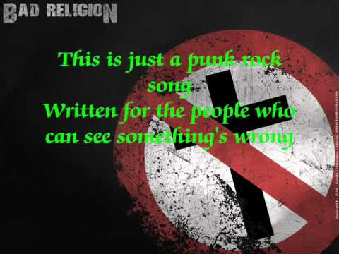 ***bad religon PUNK ROCK SONG***LYRICS***