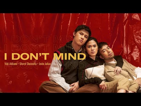 Vidi Aldiano, Sheryl Sheinafia, Jevin Julian - I Don't Mind (Lyric Video)