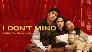 Video Vidi Aldiano, Sheryl Sheinafia, Jevin Julian - I Don't Mind (Lyric Video) download MP3, 3GP, MP4, WEBM, AVI, FLV Oktober 2018
