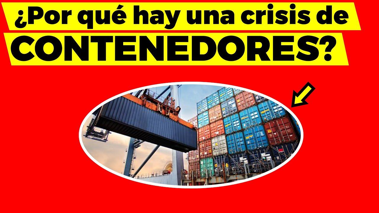 Esta es la verdadera causa de la crisis de contenedores mundial