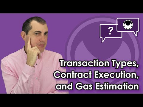 Ethereum Q&A: Transaction Types, Contract Execution, and Gas Estimation