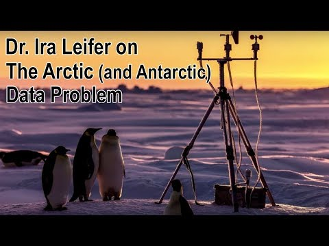 dr.-ira-leifer---'the-arctic-(and-antarctic)-data-problem'