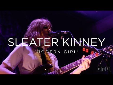 Sleater Kinney 'Modern Girl' | NPR MUSIC FRONT ROW