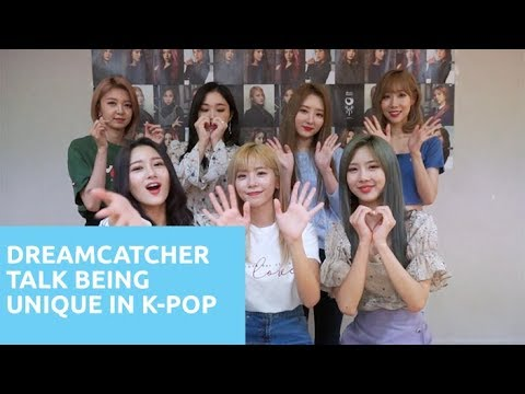 DREAMCATCHER Shares What Makes Them Unique In K-Pop - Bias