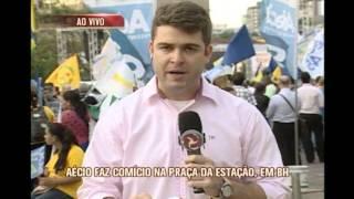 Aécio faz comício na Praça da Estação em Belo Horizonte