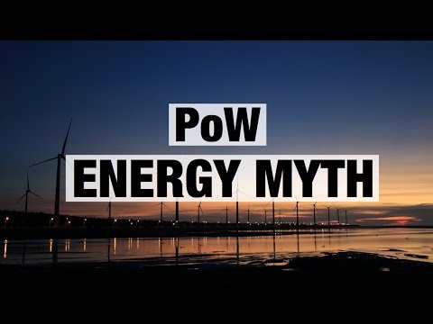 PoW - Bitcoins Energy Myth