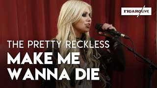 The Pretty Reckless (Taylor Momsen) - Make Me Wanna Die - Le Live