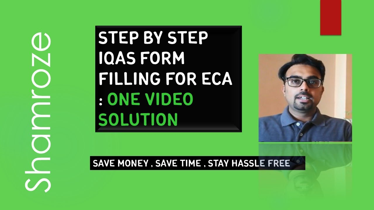ECA - IQAS Step By Step Online Application for Immigration