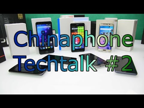 Techtalk about Chinaphones #2 - by China-Devices.com