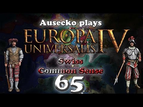 EUIV Swiss Common Sense 65 (We're sorry!)