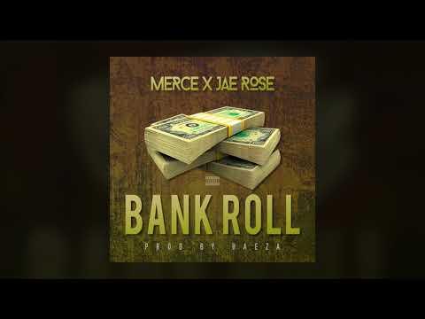 Merce X Jae Rose - Bank Roll (Prod By. Baeza)
