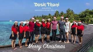 Jingle Bell Rock - Dusit Thani Maldives