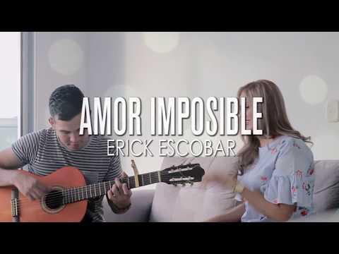 Brenda Arrieta - Amor Imposible (COVER)Erick Escobar