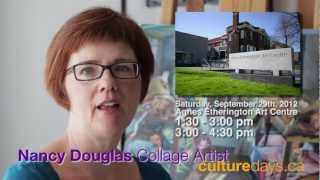 Nancy Douglas: Collage Artist - Culture Days 2012, Kingston, Ontario