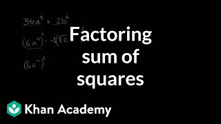 Example factoring sum of squares | Imaginary and complex numbers | Precalculus | Khan Academy