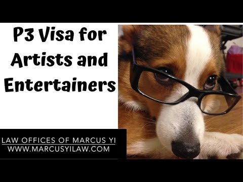 P3 Visa For Artist And Entertainers: How To Apply