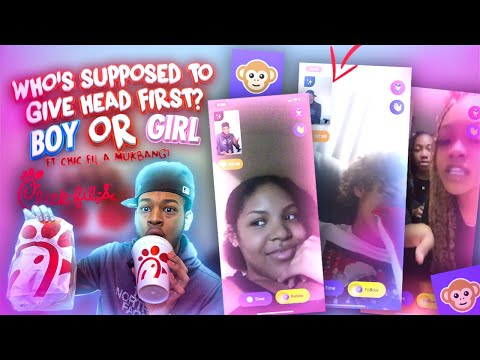 WHO'S SUPPOSED TO GIVE HEAD FIRST DURING SEX BOY OR GIRL ? FT A CHICK-FIL-A MUKBANG