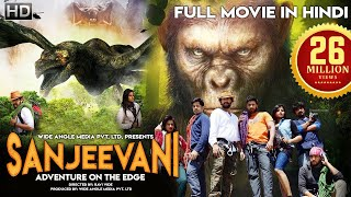 SANJEEVANI - Adventure On The Edge (2019) | New Released Full Hindi Dubbed Movie | South Movie 2019