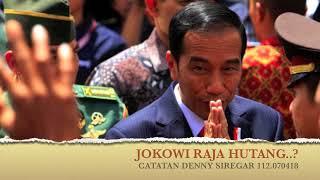 Denny Siregar - JOKOWI RAJA HUTANG..?