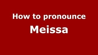 How to Pronounce Meissa in French - PronounceNames.com