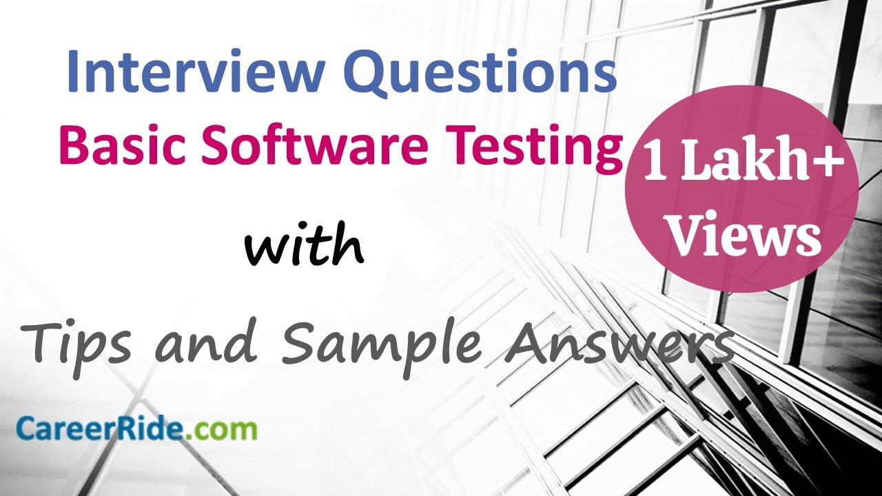 Basic Software Testing Interview Questions and Answers for ...