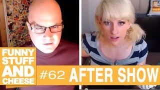 AFTER SHOW - Funny Stuff And Cheese #62 Thumbnail