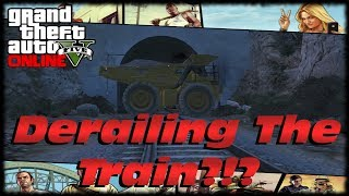 GTA 5 I Broke The Game Trying To Derail The Train! Dump Truck Vs Train GTA V LOL WTF!!!