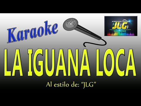 LA IGUANA LOCA -Karaoke JLG-