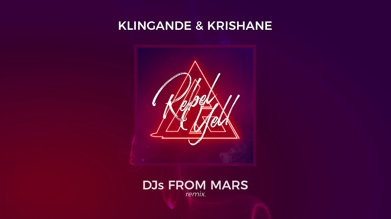Klingande & Krishane — Rebel Yell (DJs From Mars Remix) [Ultra Music]