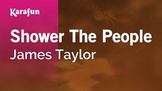 Karaoke Shower The People - James Taylor *