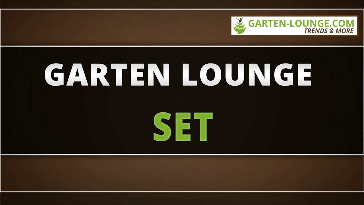 garten lounge set youtube. Black Bedroom Furniture Sets. Home Design Ideas