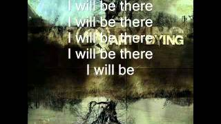 art of dying i will be there lyric video