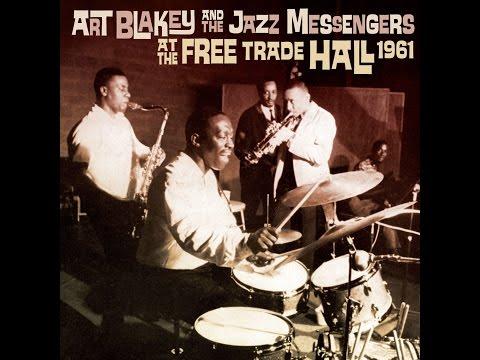 Art Blakey & The Jazz Messengers - At Free Trade Hall 1961 (Full Album)